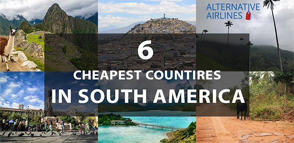 6 Cheapest Countries in South America