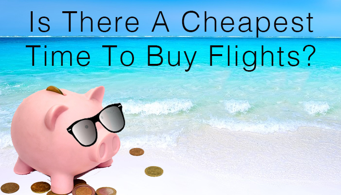 Cheapest Time To Buy Flights